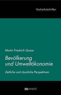 Bevölkerung und Umweltökonomie von Quaas,  Martin F