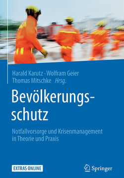 Bevölkerungsschutz von Geier,  Wolfram, Karutz,  Harald, Mitschke,  Thomas