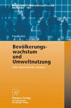 Bevölkerungswachstum und Umweltnutzung von Jöst,  Frank
