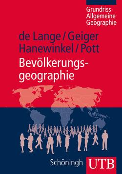 Bevölkerungsgeographie von de Lange,  Norbert, Geiger,  Martin, Hanewinkel,  Vera, Pott,  Andreas