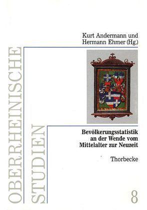 Bevölkerungsstatistik an der Wende vom Mittelalter zur Neuzeit von Andermann,  Kurt, Ehmer,  Hermann