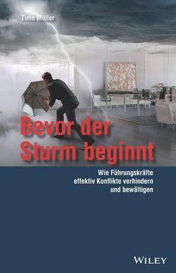 Bevor der Sturm beginnt von Müller,  Timo