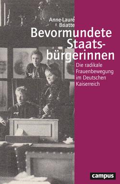 Bevormundete Staatsbürgerinnen von Briatte,  Anne-Laure