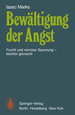 Bewältigung der Angst von Bender,  R., Brengelmann,  J.C., Marks,  I., Ramin,  G.