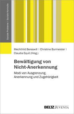 Bewältigung von Nicht-Anerkennung von Bereswill,  Mechthild, Burmeister,  Christine, Equit,  Claudia