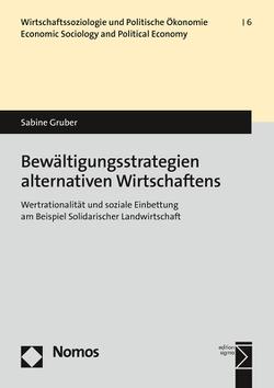 Bewältigungsstrategien alternativen Wirtschaftens von Gruber,  Sabine