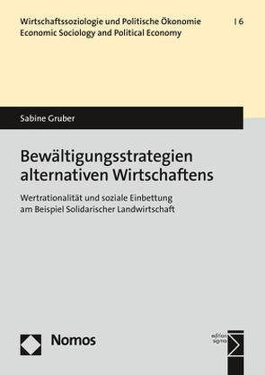 Bewältigungsstrategien einer Wirtschaftsalternative von Gruber,  Sabine