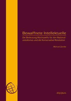 Bewaffnete Intellektuelle von Heinz,  Kleger, Zantke,  Michael