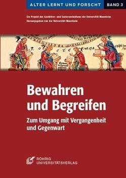 Bewahren und Begreifen von Beck,  Constantin, Günther,  Rosmarie, Lechner,  Doris