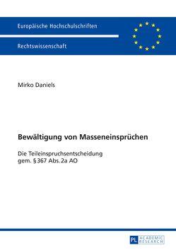 Bewältigung von Masseneinsprüchen von Daniels,  Mirko