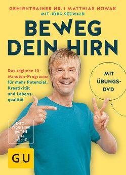Beweg dein Hirn von Nowak,  Matthias, Seewald,  Jörg