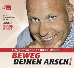 Beweg Deinen Arsch JETZT von Wilde,  Frank