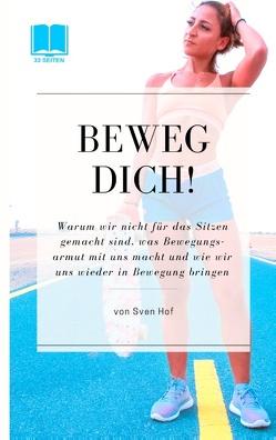 Beweg Dich von Hof,  Sven