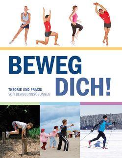 Beweg Dich! von Andreas,  Deussen, Hans H.,  Epperlein