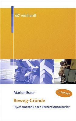 Beweg-Gründe von Esser,  Marion