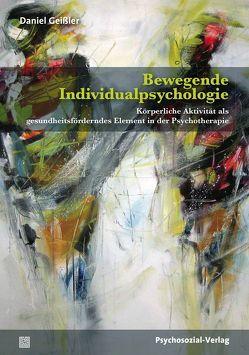 Bewegende Individualpsychologie von Geißler,  Daniel