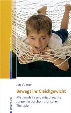 Bewegt ins Gleichgewicht von Volmer,  Jan