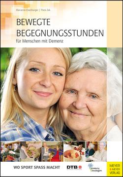 Bewegte Begegnungsstunden für Menschen mit Demenz von Eisenburger,  Marianne, Zak,  Thesi