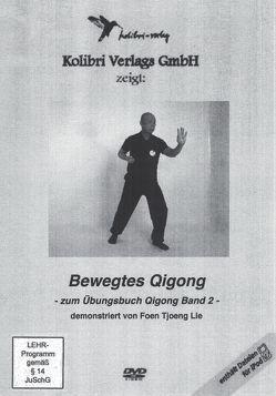 Bewegtes Qigong von Lie,  Foen Tjoeng