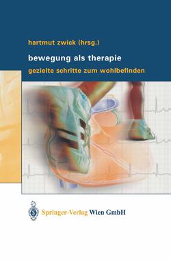 Bewegung als Therapie von Zwick,  Hartmut