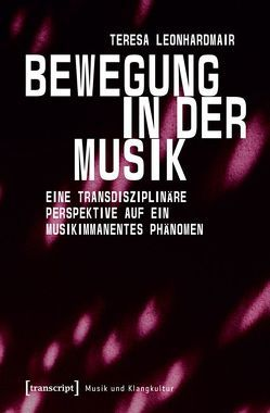 Bewegung in der Musik von Leonhardmair,  Teresa