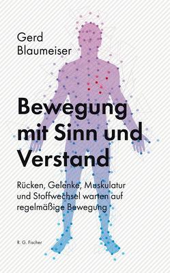 Bewegung mit Sinn und Verstand von Blaumeiser,  Gerd
