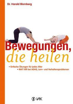 Bewegungen, die heilen von Blomberg,  Harald, Oechsler,  Rotraud