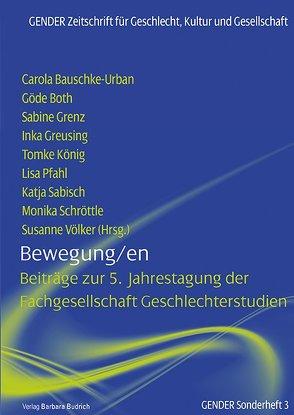 Bewegung/en von Bauschke-Urban,  Carola, Both,  Göde, Grenz,  Sabine, Greusing,  Inka, König,  Tomke, Pfahl,  Lisa, Sabisch,  Katja, Schröttle,  Monika, Völker,  Susanne