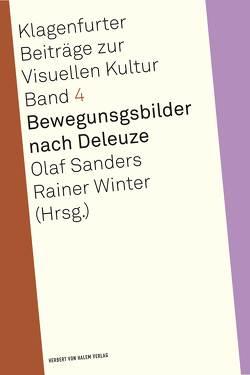Bewegungsbilder nach Deleuze von Sanders,  Olaf, Winter,  Rainer