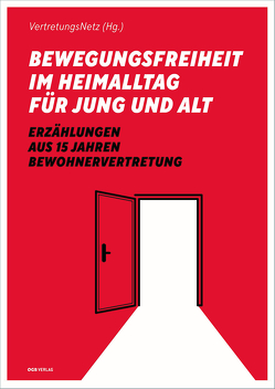 Bewegungsfreiheit im Heimalltag für Jung und Alt