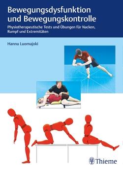 Bewegungsdysfunktion und Bewegungskontrolle von Luomajoki,  Hannu