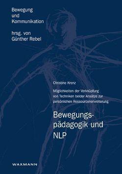 Bewegungspädagogik und NLP von Krenz,  Christine