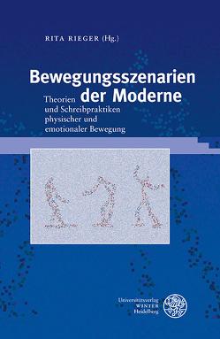 Bewegungsszenarien der Moderne von Rieger,  Rita