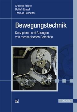 Bewegungstechnik von Fricke,  Andreas, Günzel,  Detlef, Schaeffer,  Thomas
