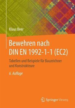Bewehren nach DIN EN 1992-1-1 (EC2) von Beer,  Klaus