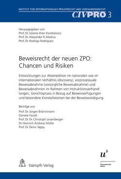 Beweisrecht der neuen ZPO: Chancen und Risiken von Kren Kostkiewicz,  Jolanta, Markus,  Alexander R., Rodriguez,  Rodrigo