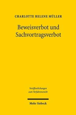 Beweisverbot und Sachvortragsverbot von Müller,  Charlotte Helene