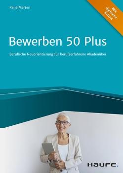 Bewerben 50 plus von Merten,  René