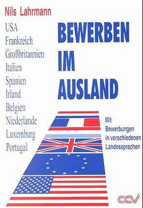 Bewerben im Ausland von Lahrmann,  Nils