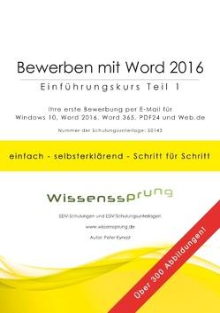 Bewerben mit Word 2016 – Einführungskurs Teil 1 von Kynast,  Peter