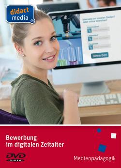 Bewerbung im digitalen Zeitalter von Weber,  Juergen