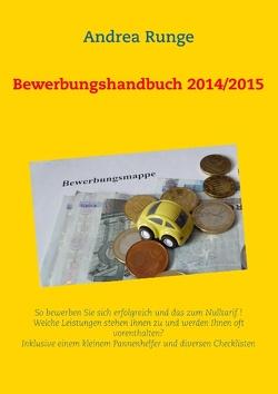 Bewerbungshandbuch 2014/2015 von Runge,  Andrea