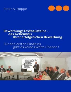 BewerbungsTextbausteine – das Geheimnis Ihrer erfolgreichen Bewerbung von Hoppe,  Peter A.