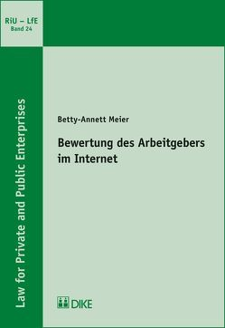 Bewertung des Arbeitgebers im Internet von Meier,  Betty-Annett