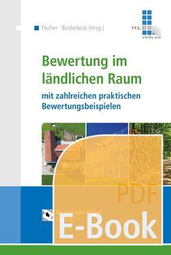 Bewertung im ländlichen Raum (E-Book) von Biederbeck,  Matthias, Fischer,  Roland