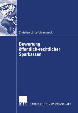 Bewertung öffentlich-rechtlicher Sparkassen von Lütke-Uhlenbrock,  Christian, Müller,  Prof. Dr. Stefan