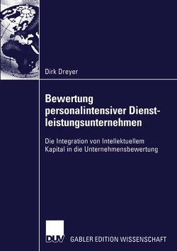 Bewertung personalintensiver Dienstleistungsunternehmen von Dreyer,  Dirk