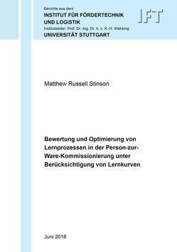Bewertung und Optimierung von Lernprozessen in der Person-zur-Ware-Kommissionierung unter Berücksichtigung von Lernkurven von Stinson,  Matthew Russell