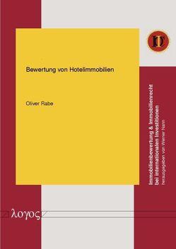 Bewertung von Hotelimmobilien von Rabe,  Oliver