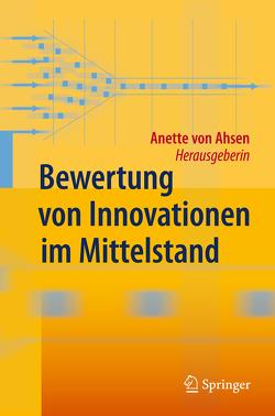 Bewertung von Innovationen im Mittelstand von Ahsen,  Anette